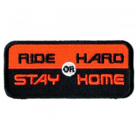 Patch Ecusson Ride Hard Or...